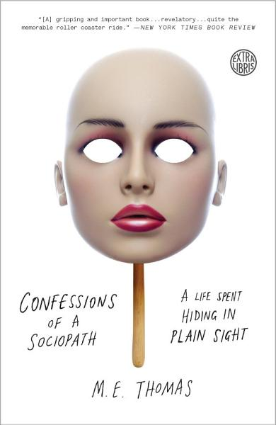 """Book Cover: """"Confessions of a sociopath"""""""