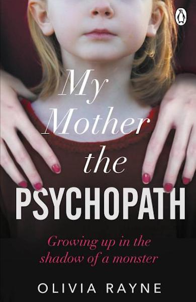 """Book Cover: """"My mother the psychopath"""""""