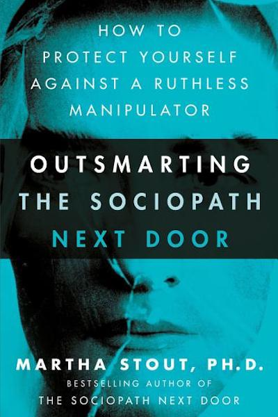 """Book Cover: """"Outsmarting the sociopath next door"""""""