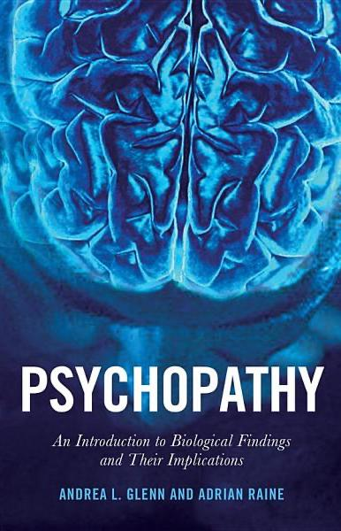 """Book Cover: """"Psychopathy, An introduction to biological findings and their implications"""""""