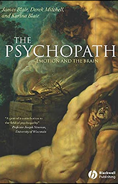 """Book Cover: """"The psychopath, emotion and the brain"""""""